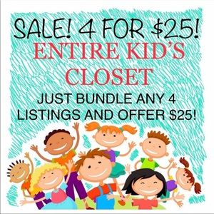 LAST DAY TO SAVE! WOMENS & KIDS CLOSET 4 FOR $25
